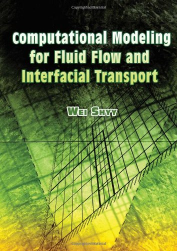 Computational Modeling for Fluid Flow and Interfacial Transport (Dover Civil and Mechanical Engineering)