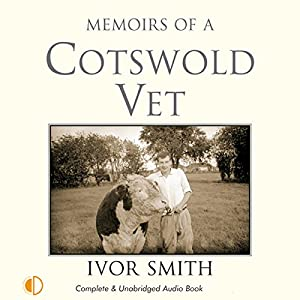 Memoirs of a Cotswold Vet Audiobook