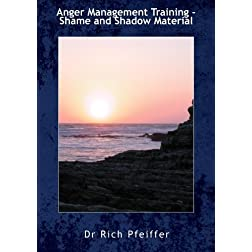 Anger Management Training - Shame and Shadow Material