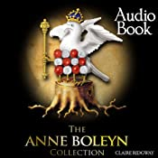 The Anne Boleyn Collection: The Real Truth About the Tudors | [Claire Ridgway]