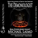 The Demonologist (       UNABRIDGED) by Michael Laimo Narrated by Kevin R. Tracy