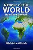 Nations of the World...How They Evolved!