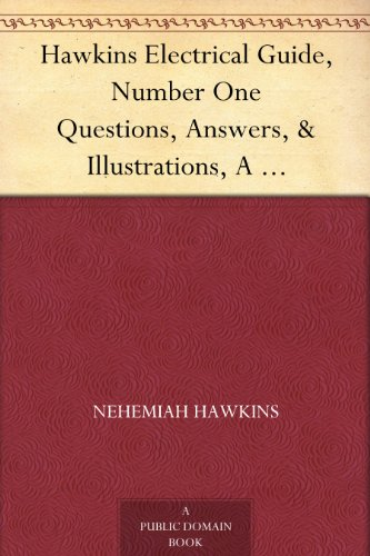hawkins-electrical-guide-number-one-questions-answers-illustrations-a-progressive-course-of-study-fo