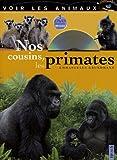 echange, troc Emmanuelle Grundmann - Nos cousins, les primates (1DVD)