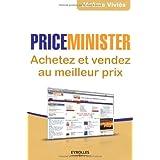 PriceMinister : Achetez et vendez au meilleur prixpar J�r�me Vivi�s