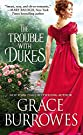 The Trouble with Dukes (Windham Bri...