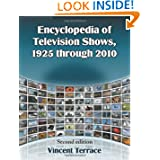 Encyclopedia of Television Shows, 1925 through 2010, 2d ed.