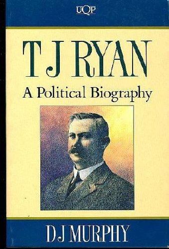 T.J. Ryan: A Political Biography