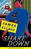 Shakedown: Freddy Otash Confesses (Kindle Single)