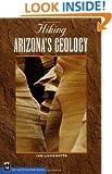 Hiking Arizona's Geology (Hiking Geology)