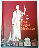 Our legal heritage: A law-focused education program for young Americans