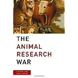The Animal Research War ~ P. Michael Conn