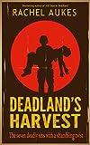 Deadland's Harvest (Deadland Saga Book 2)