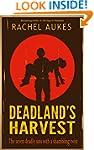 Deadland's Harvest (Deadland Saga Boo...