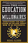 The Education of Millionaires: Everyt...