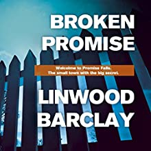 Broken Promise (       UNABRIDGED) by Linwood Barclay Narrated by Quincy Dunn Baker, Brian O'Neill