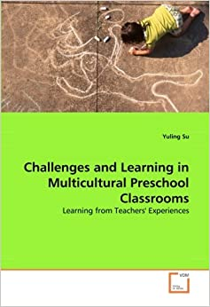 preschool learning experiences challenges and learning in multicultural preschool 842