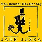 Mrs. Bennet Has Her Say | Jane Juska