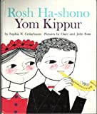 Rosh ha-Shono, Yom Kippur;: The High Holy Days