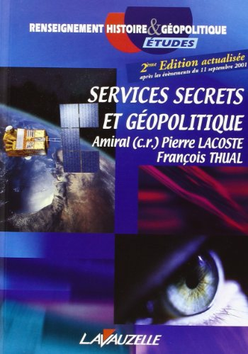 Services secrets et geopolitique (French Edition)