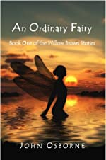 An Ordinary Fairy: Book One of the Willow Brown Stories
