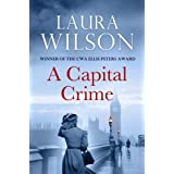 A Capital Crimeby Laura Wilson
