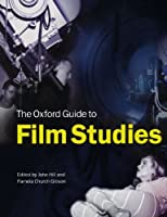 The Oxford Guide To Film Studies