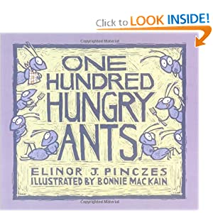 One Hundred Hungry Ants Elinor J Pinczes, Bonnie MacKain and Elinor Pinczes