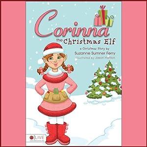 Corinna the Christmas Elf Audiobook