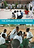 img - for The Applied Theatre Reader by Tim Prentki (Editor), Sheila Preston (Editor) (19-Aug-2008) Paperback book / textbook / text book