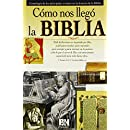 Como nos llego la Biblia (Coleccion Temas de Fe) (Spanish Edition)