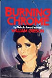 Burning Chrome (0877957800) by William Gibson