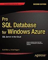 Pro SQL Database for Windows Azure, 2nd Edition