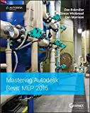 Don Bokmiller Mastering Autodesk Revit MEP 2015: Autodesk Official Press