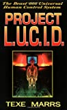img - for Project L. U. C. I. D.: The Beast 666 Universal Human Control System book / textbook / text book