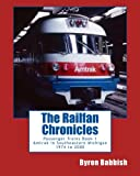 The Railfan Chronicles, Passenger Trains, Book 1: Amtrak in Southeastern Michigan 1974 to 2000