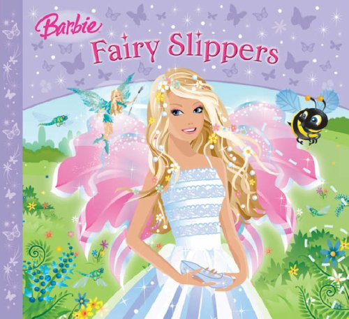 Fairy Slippers (Barbie Story Library)