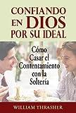 Confiando en Dios por su Ideal
