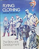 Flying Clothing: The Story of Its Development