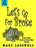 img - for Let's Go for Broke (Suds in Your Eye Book 6) book / textbook / text book