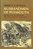img - for HUSBANDMEN OF PLYMOUTH : Farms And Villages In The Old colony 1620 - 1692 book / textbook / text book