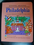 img - for Kidding Around Philadelphia: A Young Person's Guide to the City book / textbook / text book