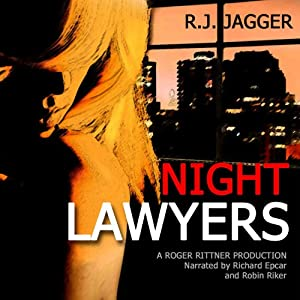 Night Lawyers: Nick Teffinger Thriller | [R. J. Jagger]