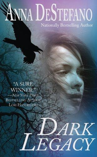 Dark Legacy (Paranormal Romance), Anna DeStefano