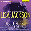 Disclosure: The McCaffertys Audiobook by Lisa Jackson Narrated by Amy McFadden