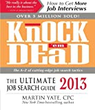img - for Knock 'em Dead 2013: The Ultimate Job Search Guide book / textbook / text book