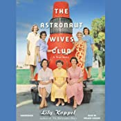 The Astronaut Wives Club: A True Story | [Lily Koppel]