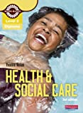 Level 2 Health and Social Care Diploma: Candidate Book (Level 2 Work Based Learning Health and Social Care) Yvonne Nolan