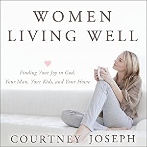 Women Living Well Audiobook