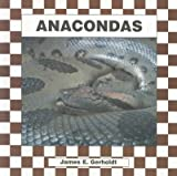 img - for Anacondas (Snakes) (Checkerboard Books) book / textbook / text book